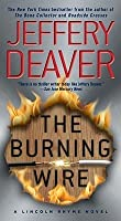 The Burning Wire (Lincoln Rhyme, #9)