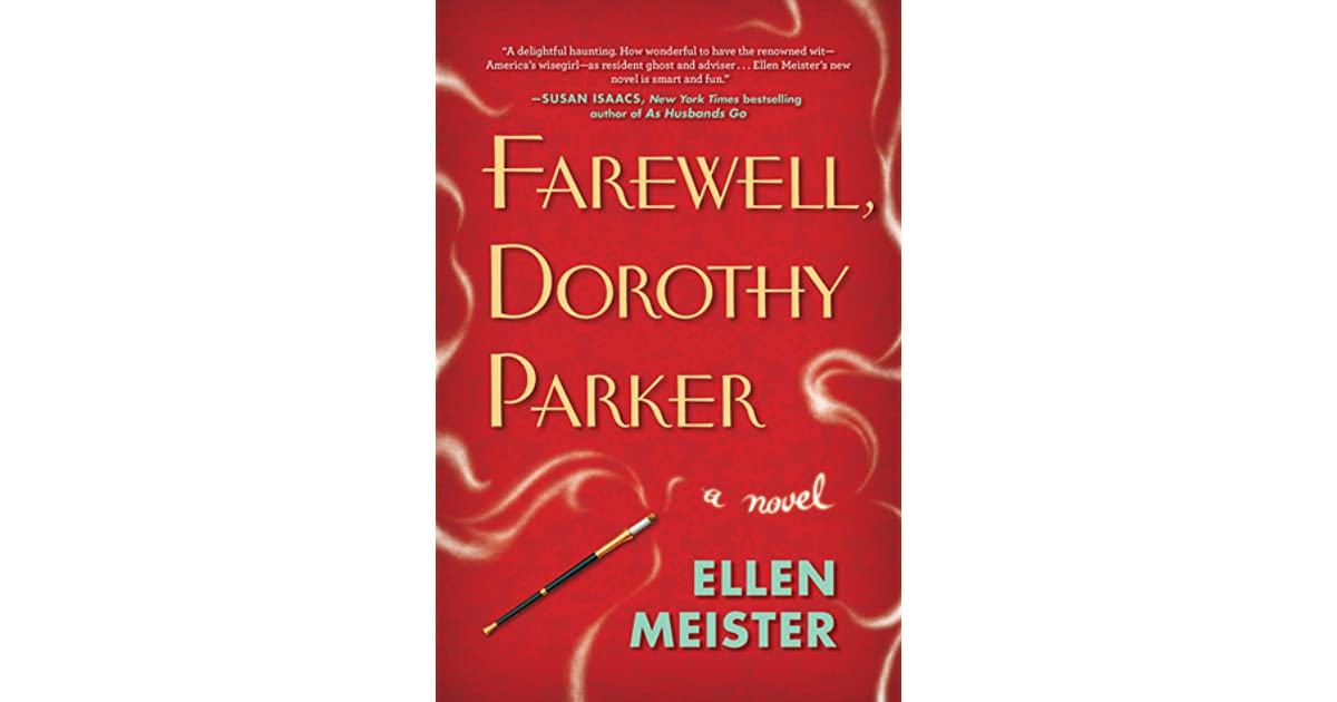 Literary Idol Comes To Life in 'Farewell, Dorothy Parker'