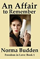 An Affair to Remember (Freedom in Love, #1)