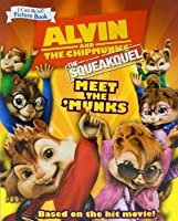 Alvin and the Chipmunks, the Squeakquel: Meet the 'Munks (An I Can Read Picture Book)