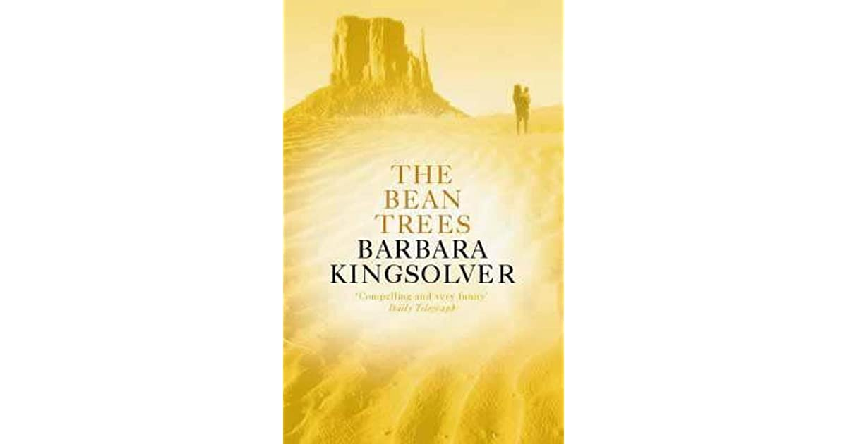 a summary of the novel the bean trees by barbara kingsolver The bean trees summary barbara kingsolver demonstrates that politics are personal in the bean trees, her novel of friend­ship and survival set in the and american south­west.