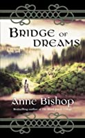 Bridge of Dreams (Ephemera, #3)
