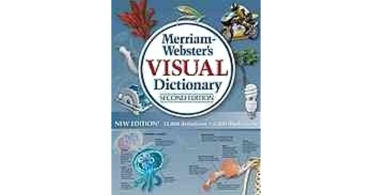 Merriam webster 39 s visual dictionary by merriam webster for Visual merriam webster