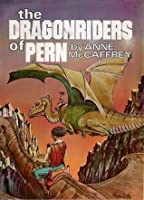 The Dragonriders of Pern: Dragonflight / Dragonquest / The White Dragon