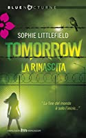 Tomorrow: La rinascita (Aftertime, #2)
