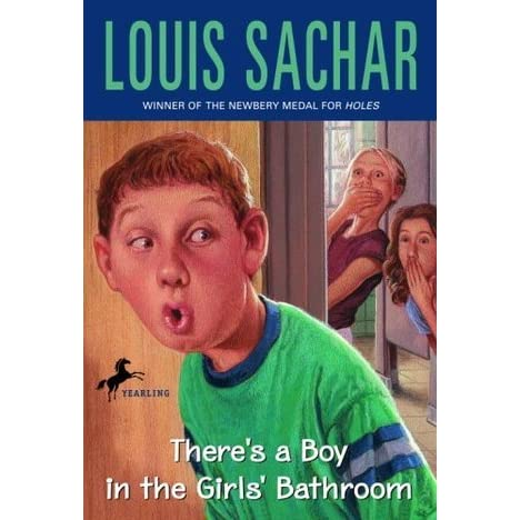 There 39 S A Boy In The Girls 39 Bathroom By Louis Sachar Reviews Discussion Bookclubs Lists