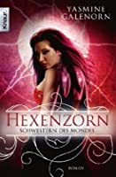 Hexenzorn (Otherworld / Sisters of the Moon, #7)