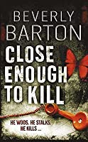 Close Enough To Kill (Griffin Powell, #6)