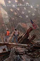 In the Midst of Chaos. My 30 Days at Ground Zero