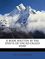 A Book Written by the Spirits of the So-Called Dead