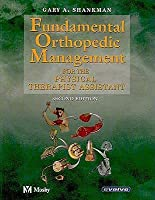Fundamental Orthopedic Management: For the Physical Therapist Assistant