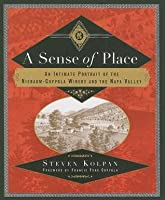 A Sense of Place: An Intimate Portrait of the Niebaum-Coppola Winery and the Napa Valley