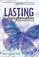 Lasting Transformation: A Guide to Navigating Life's Journey