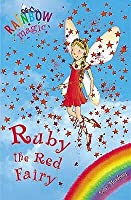 Ruby The Red Fairy (Rainbow Magic #1)