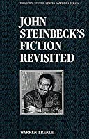United States Authors Series: John Steinbecks Fiction Revisited