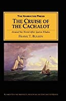 """The Cruise of the """"Cachalot"""": Around the Word After Sperm Whales"""