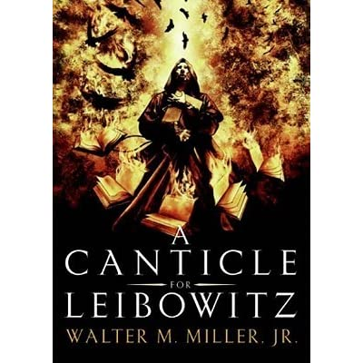 walter millers mockery in the novel a canticle for leibowitz A canticle for leibowitz [walter m miller jr] but as the mystery at the core of this groundbreaking novel a canticle for liebowitz was miller jr's.
