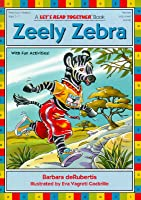 Zeely Zebra (Let's Read Together Series)