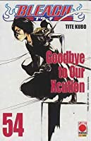 Bleach #54: Goodbye to Our Xcution