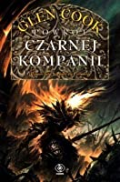 Powrót Czarnej Kompanii  (The Chronicle of the Black Company #7-8)