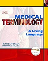 Medical Terminology: A Living Language [With Access Code]