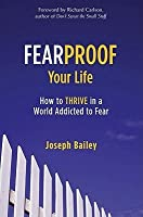 Fearproof Your Life