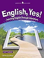 English, Yes! Level 7: Transitional: Learning English Through Literature