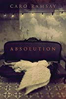 Absolution: A Novel of Suspense