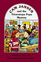 Cam Jansen and the Triceratops Pops Mystery (#15)