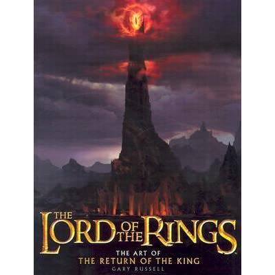 The Lord of the Rings: The Art of The Return of the King ...