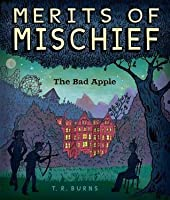 Bad Apple (Merits of Mischief #1)