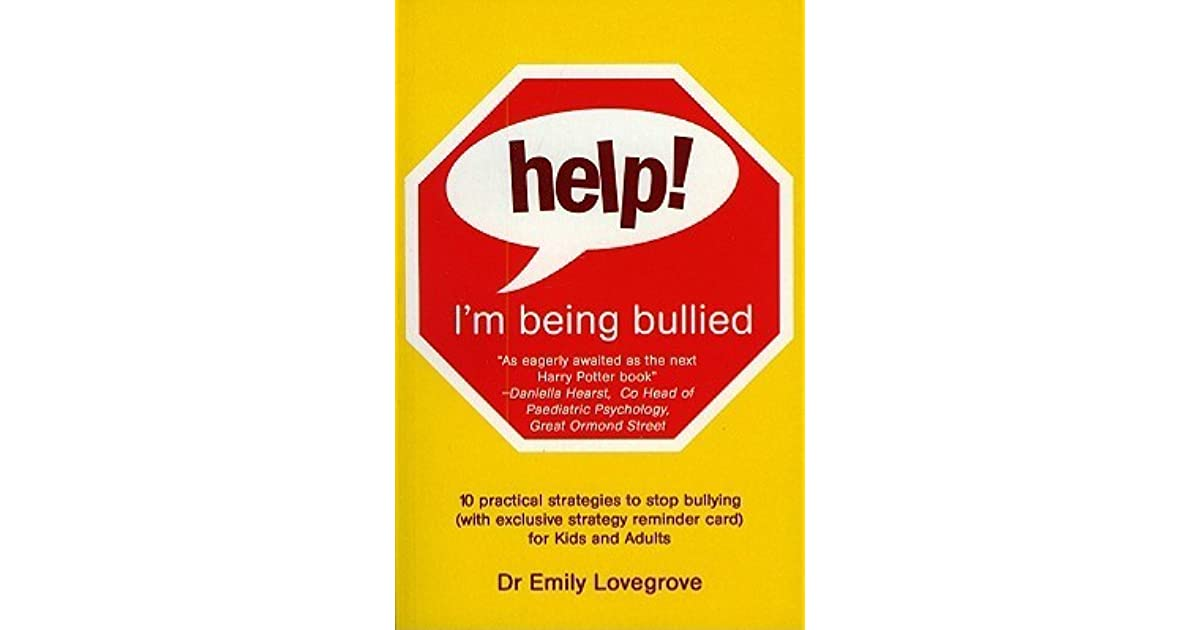 Help! I'm Being Bullied by Emily Lovegrove — Reviews ...