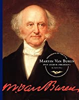 Martin Van Buren: Our Eighth President (Presidents Of The U.S.A.)