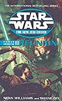 Reunion (Star Wars: The New Jedi Order, #17; Force Heretic, #3)
