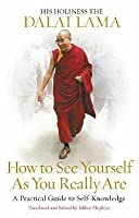 How to See Yourself as You Really Are: A Practical Guide to Self-Knowledge