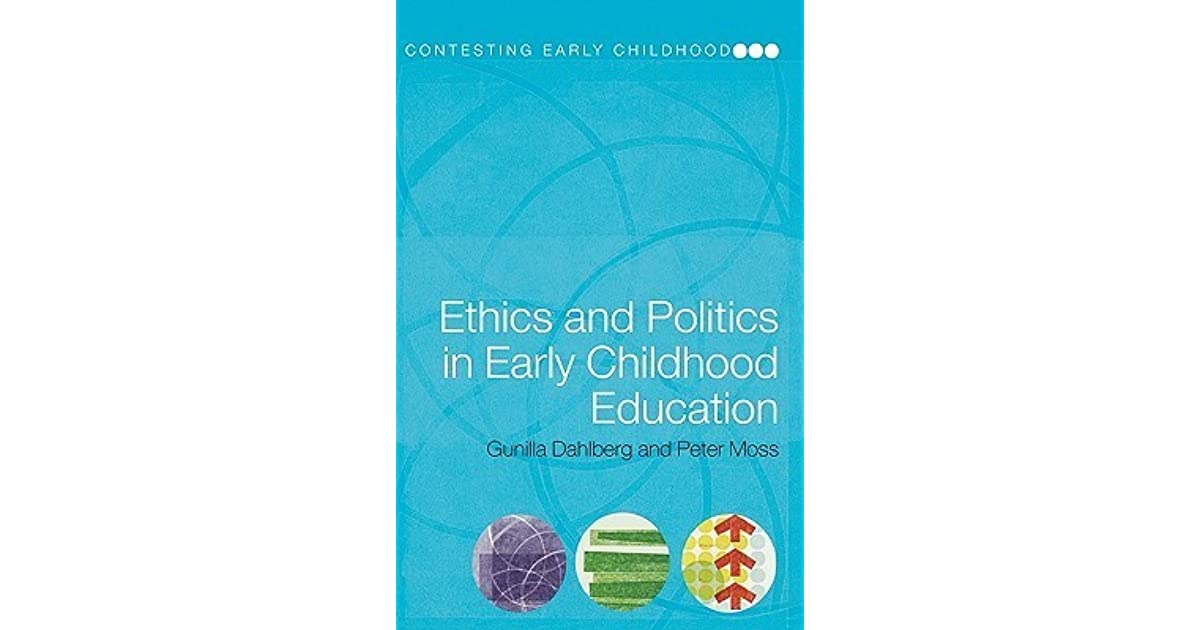 ethics in early childhood development On childhood and the good will: thoughts on ethics and early childhood education dspace repository.