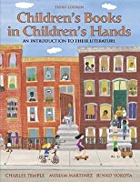 Children's Books in Children's Hands: An Introduction to Their Literature (3rd Edition)