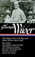 a speculation on the meaning of catastrophe in the bridge of san luis rey by thornton wilder Is there a direction and meaning in lives  - love and loneliness in thornton wilder's the bridge of san luis rey speak  the catastrophe burned.