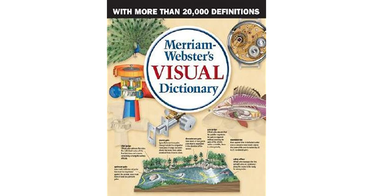 Merriam webster 39 s visual dictionary by jean claude corbeil for Visual merriam webster