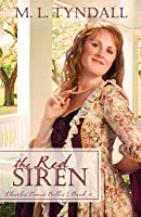 The Red Siren (Charles Towne Belles, #1)