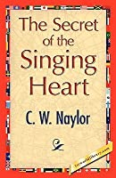 The Secret of the Singing Heart
