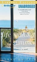Life Without Summer: A Novel