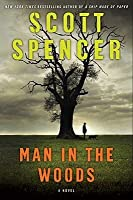 Man in the Woods: A Novel