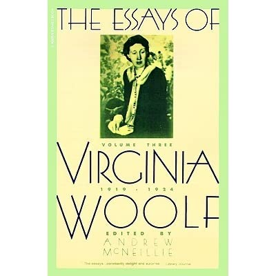 essays virginia woolf volume 4 With this sixth volume the hogarth press completes a major literary undertaking - the publication of the complete essays of virginia woolf in this, the last decade of her life, woolf wrote distinguished literary essays on turgenev, goldsmith, congreve, gibbon and.