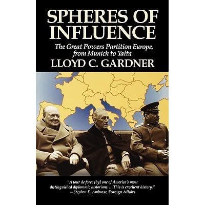 the spheres of influence essay In the field of international relations, a sphere of influence (soi) is a spatial region  or concept  united states) might have their own courts, post offices, commercial  institutions, railroads, and gunboats in what was on paper chinese territory.