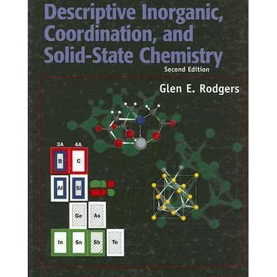 Descriptive inorganic coordination and solid-state chemistry