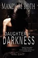 Daughter of Darkness: Daughter of Darkness Book One