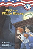 A Spy in the White House (Capital Mysteries)