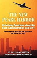 The New Pearl Harbor: Disturbing Questions About the Bush Administration & 9/11
