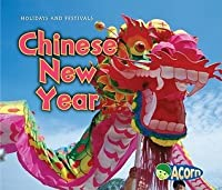 Chinese New Year (Holidays and Festivals (Heinemann Paperback))